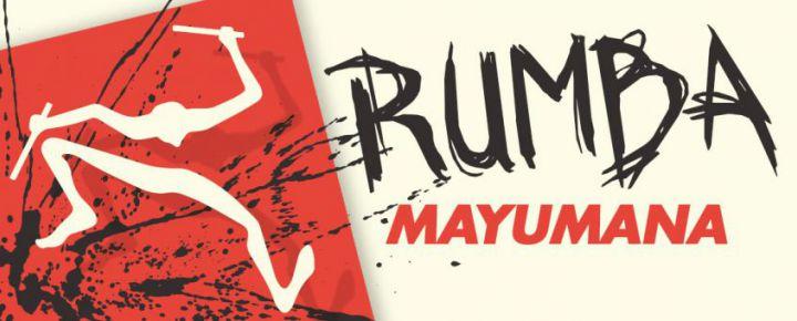 Paquete  Rumba: Mayumana